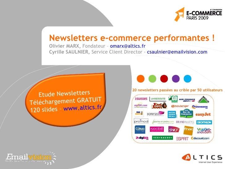 Newsletters e-commerceperformantes !  Olivier MARX,  Fondateur –  [email_address] Cyrille SAULNIER,  Service Client Direc...