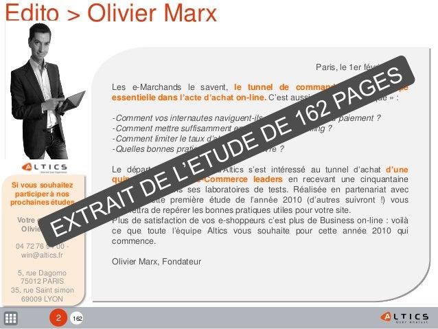 1622 Edito > Olivier Marx Paris, le 1er février 2010 Les e-Marchands le savent, le tunnel de commande est une étape essent...