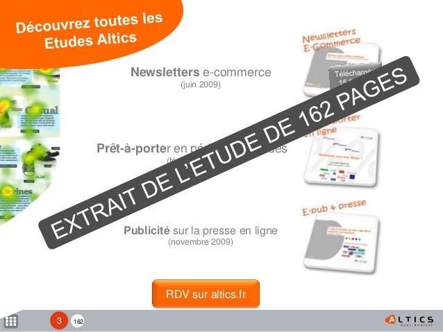 162 Prêt-à-porter en période de soldes (février 2009) Newsletters e-commerce (juin 2009) Publicité sur la presse en ligne ...