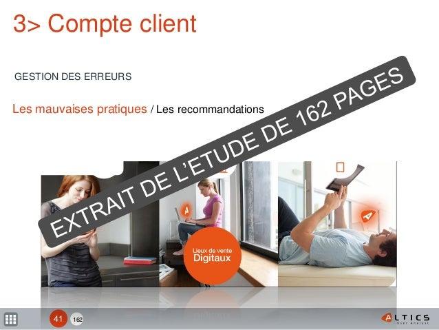 162 3> Compte client GESTION DES ERREURS 41 Les mauvaises pratiques / Les recommandations