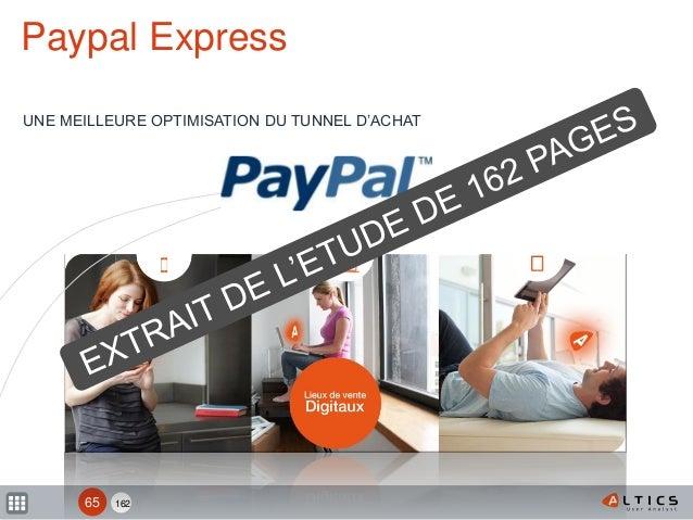 162 Paypal Express UNE MEILLEURE OPTIMISATION DU TUNNEL D'ACHAT 65