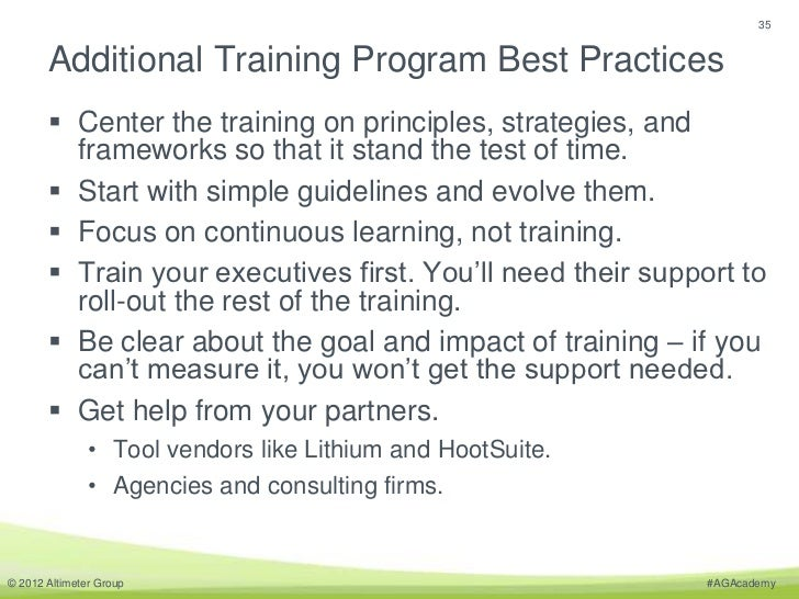 35       Additional Training Program Best Practices        Center the training on principles, strategies, and         fra...