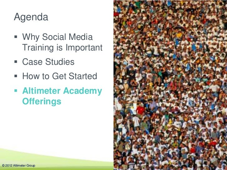 36       Agenda        Why Social Media         Training is Important        Case Studies        How to Get Started    ...