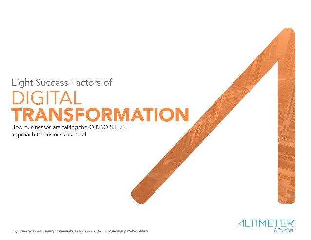 EXECUTIVE SUMMARY Digital transformation is among the greatest catalysts for the evolution of business. It is a movement t...