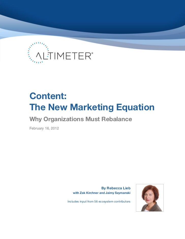 Content:The New Marketing EquationWhy Organizations Must Rebalance	  February 16, 2012                                    ...