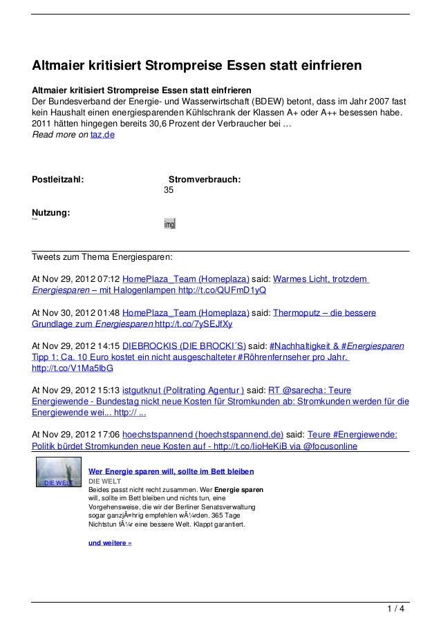Altmaier kritisiert Strompreise Essen statt einfrierenAltmaier kritisiert Strompreise Essen statt einfrierenDer Bundesverb...