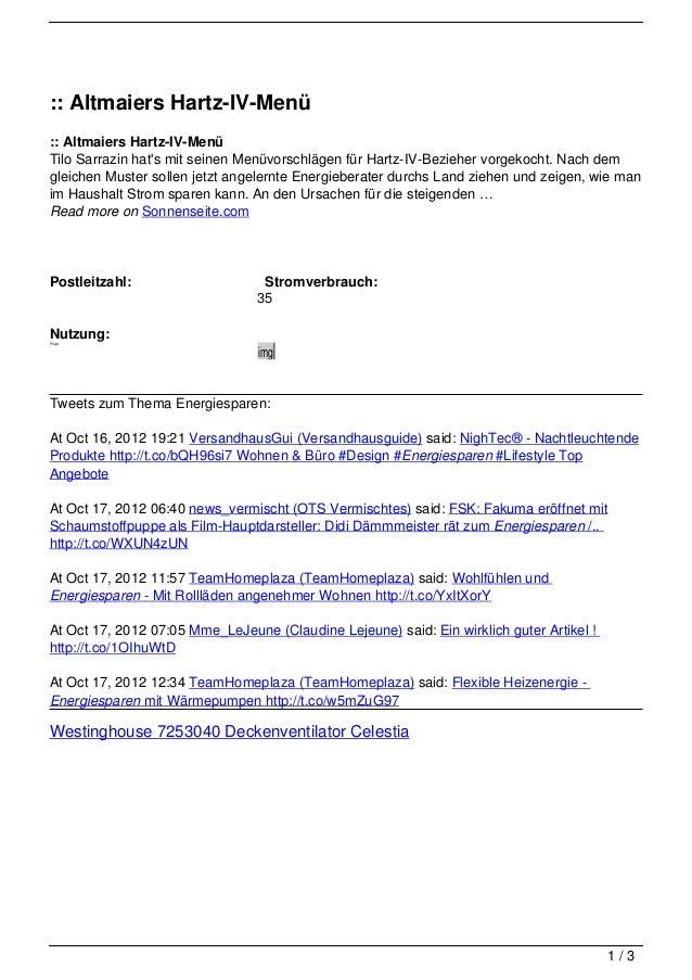 :: Altmaiers Hartz-IV-Menü:: Altmaiers Hartz-IV-MenüTilo Sarrazin hats mit seinen Menüvorschlägen für Hartz-IV-Bezieher vo...