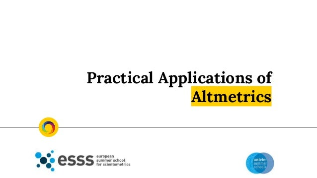 Practical Applications of Altmetrics