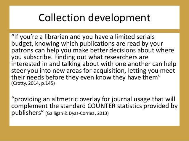 """Collection development """"If you're a librarian and you have a limited serials budget, knowing which publications are read b..."""