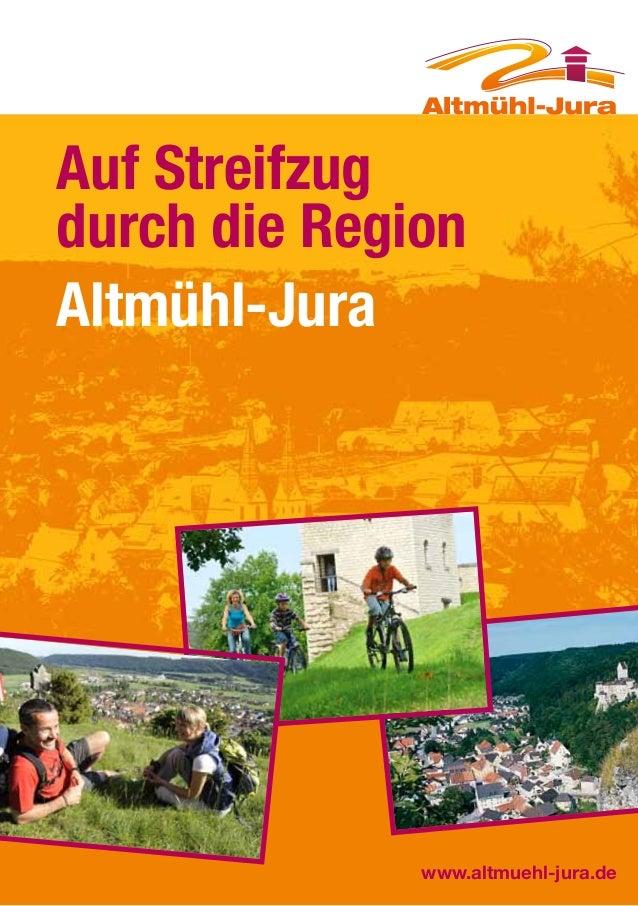 Auf Streifzug durch die Region Altmühl-Jura  www.altmuehl-jura.de