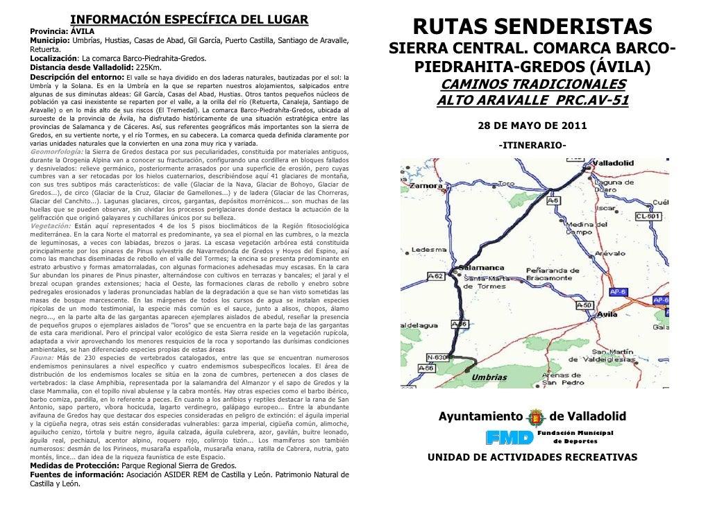 INFORMACIÓN ESPECÍFICA DEL LUGARProvincia: ÁVILAMunicipio: Umbrías, Hustias, Casas de Abad, Gil García, Puerto Castilla, S...