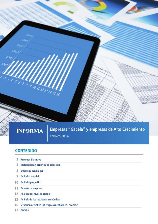 """1EMPRESAS """"GACELA"""" Y DE ALTO CRECIMIENTO // FEBRERO 2014 CONTENIDO Empresas estudiadas Resumen Ejecutivo2 11 10 7 4 Anális..."""