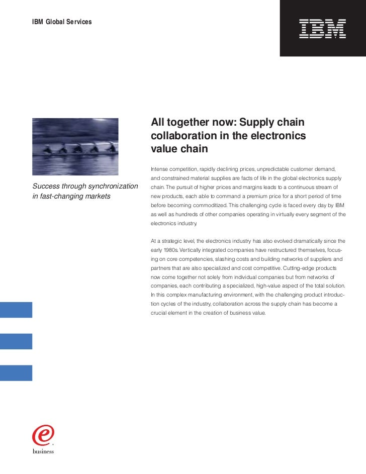 IBM Global Services                                  All together now: Supply chain                                  colla...