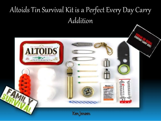 Altoids Tin Survival Kit is a Perfect Every Day Carry Addition