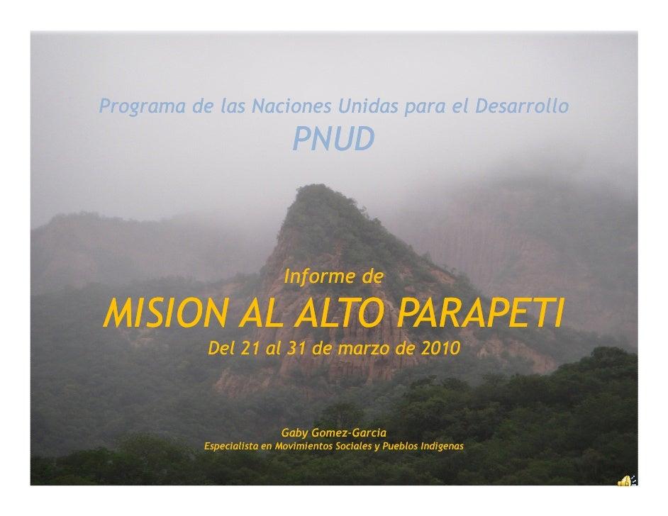 Programa de las Naciones Unidas para el Desarrollo                              PNUD                            Informe de...