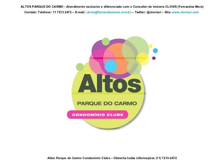 Altos Parque do Carmo Condomínio Clube – Obtenha todas informações (11) 7213-2472 ALTOS PARQUE DO CARMO - Atendimento excl...