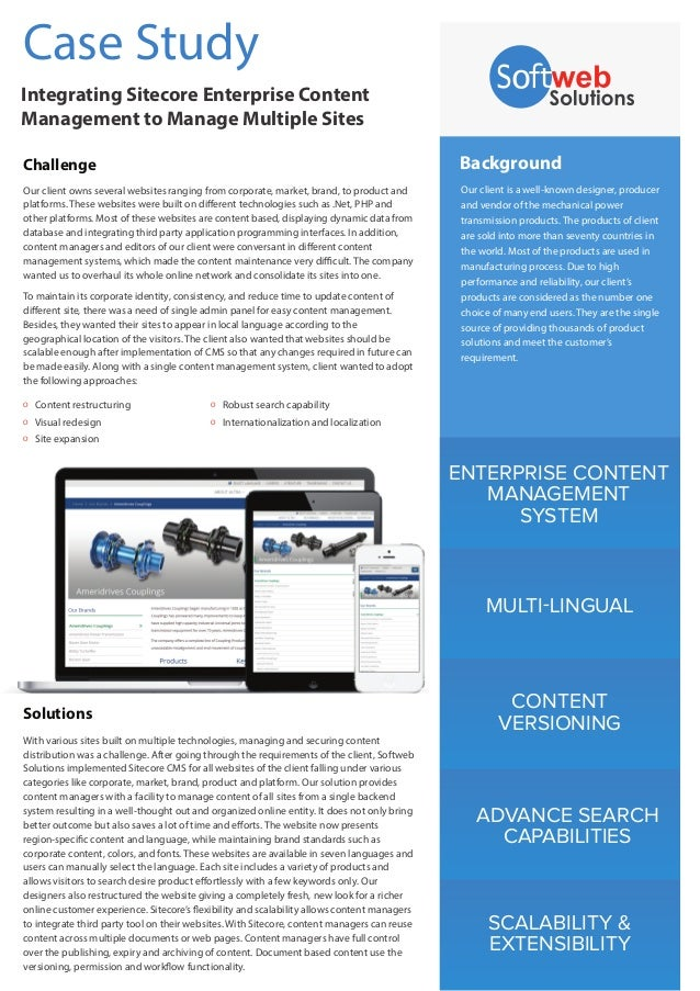 Case Study Integrating Sitecore Enterprise Content Management to Manage Multiple Sites Challenge  Background  Our client o...