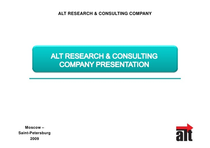 ALT RESEARCH & CONSULTING COMPANY        Moscow – Saint-Petersburg       2009