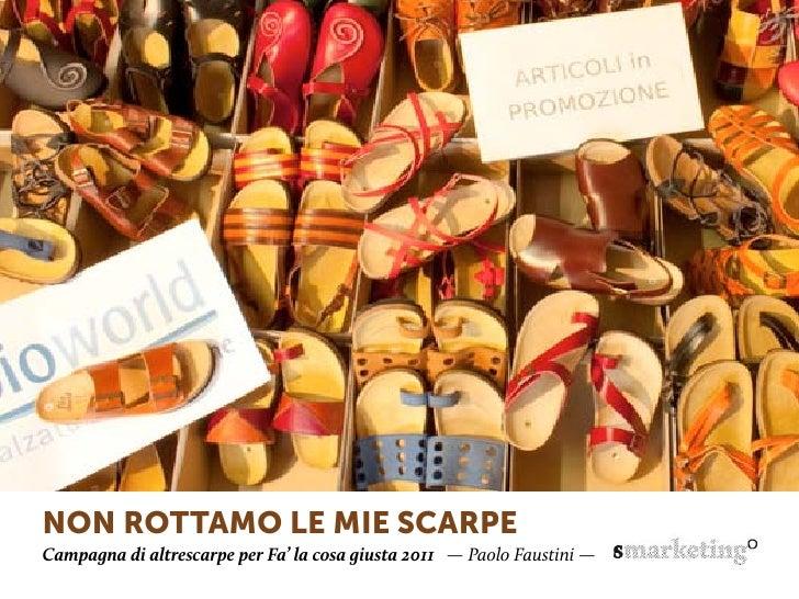 NoN rottamo le mie scarpeCampagna di altrescarpe per Fa' la cosa giusta 2011 — Paolo Faustini —