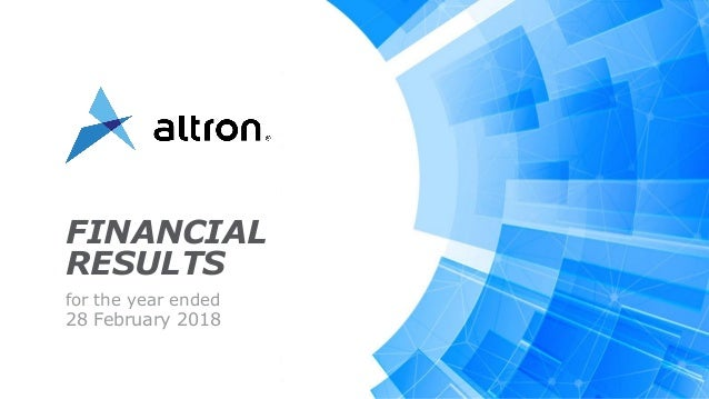 ALTRON FINANCIAL RESULTS 2018