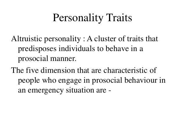 the signs and characteristic of altruistic behavior Psychology 2314 lecture notes  which of the following is the best example of altruistic behavior  are characteristic of an individual who _____.