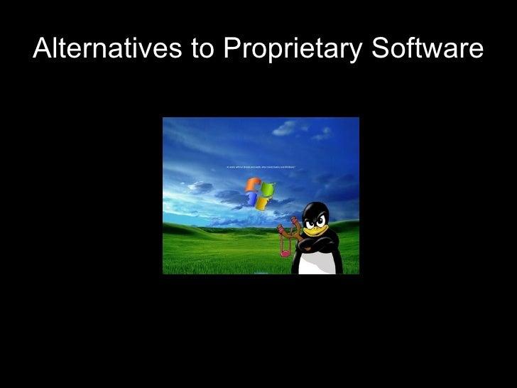 Alternatives to Proprietary Software
