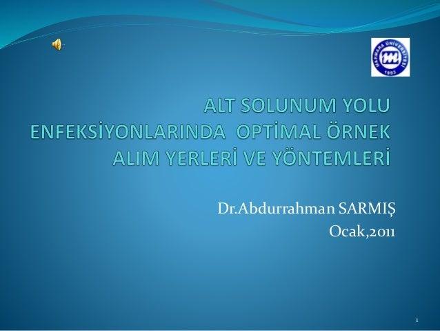 Dr.Abdurrahman SARMIŞ Ocak,2011 1