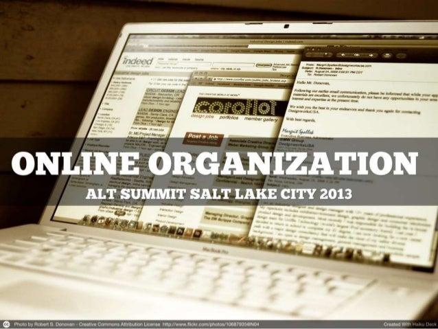 Alt Summit SLC 2013 Online Organization