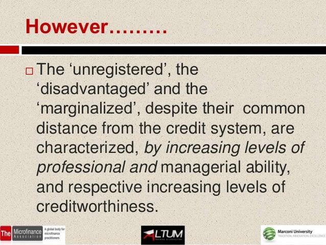 However………   The 'unregistered', the    'disadvantaged' and the    'marginalized', despite their common    distance from ...