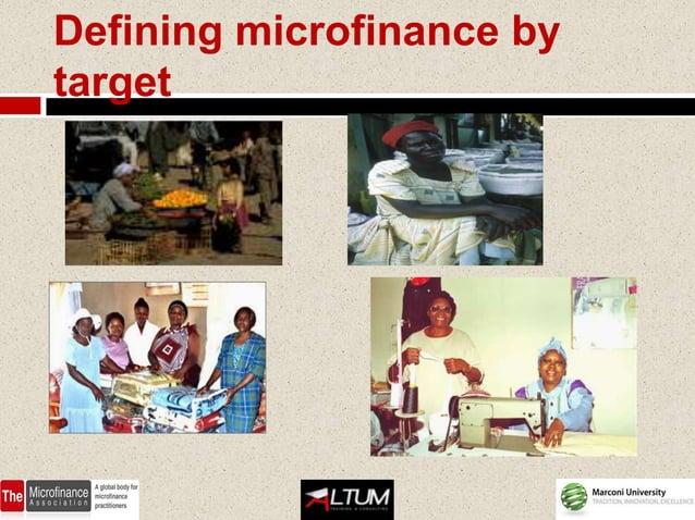 Defining microfinance bytarget