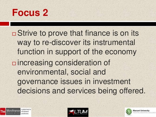 So…….   Ethical finance responds to specific    criteria regarding:     the characteristics of intermediaries      and b...