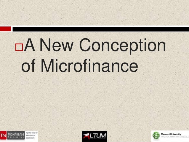 A New Conceptionof Microfinance