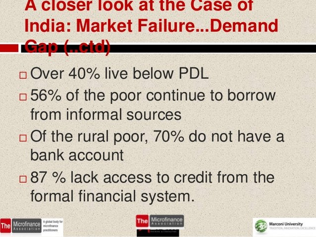 A closer look at the Case ofIndia: Market Failure...DemandGap (..ctd) Over 40% live below PDL 56% of the poor continue t...