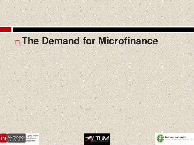    The Demand for Microfinance
