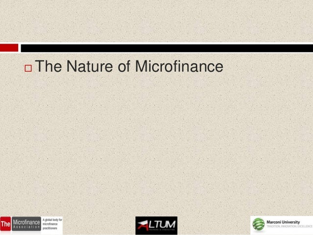 The definition of microfinance