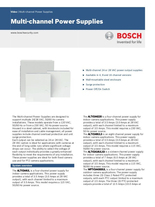 Video | Multi‑channel Power Supplies Multi‑channel Power Supplies www.boschsecurity.com u Multi-channel 24 or 28 VAC power...