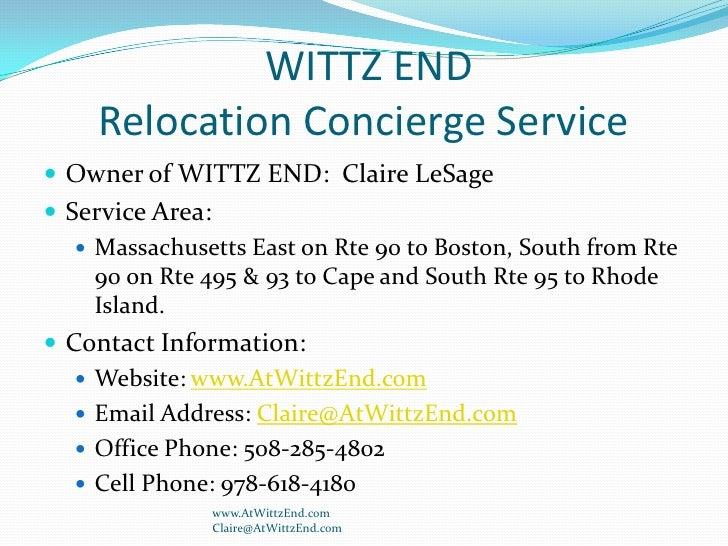 WITTZ ENDRelocation Concierge Service                 <br />Owner of WITTZ END:  Claire LeSage<br />Service Area:  <br />...