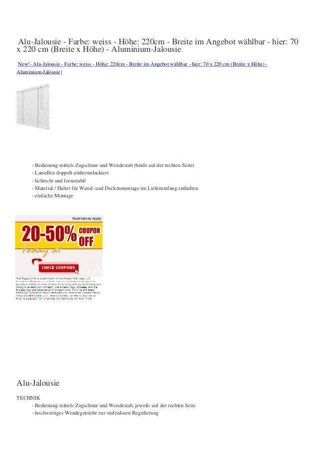 Alu-Jalousie - Farbe: weiss - Höhe: 220cm - Breite im Angebot wählbar - hier: 70x 220 cm (Breite x Höhe) - Aluminium-Jalou...