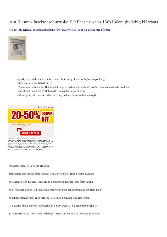 Alu Klemm- Insektenschutzrollo fÜr Fenster weiss 130x160cm (beliebig kÜrzbar)Great!- Alu Klemm- Insektenschutzrollo fÜr Fe...