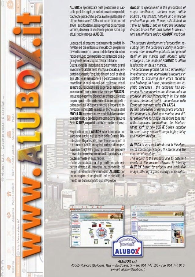 ALUBOX s.r.l.40065 Pianoro (Bologna) Italy - Via Boaria, 5 - Tel. 051 743 565 - Fax 051 744 010e-mail: alubox@alubox.itALU...