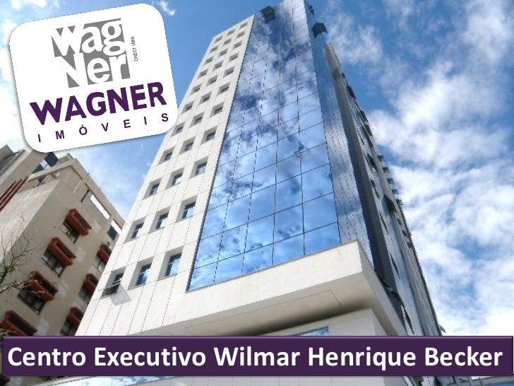 Centro Executivo Wilmar Henrique Becker