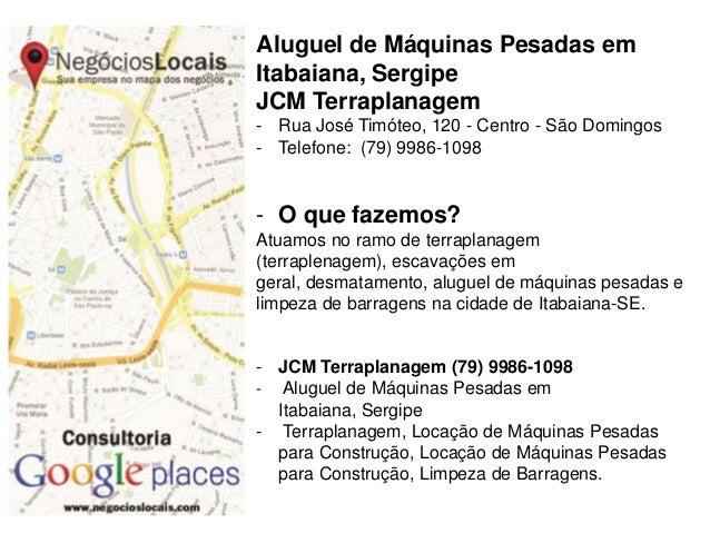 Aluguel de Máquinas Pesadas em Itabaiana, Sergipe JCM Terraplanagem - Rua José Timóteo, 120 - Centro - São Domingos - Tele...