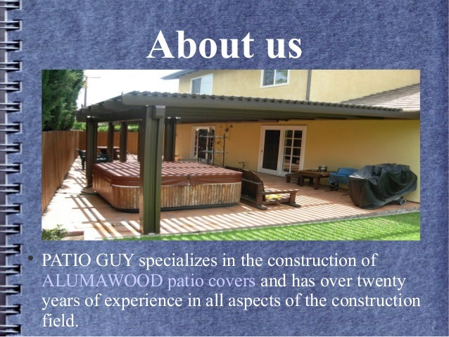 Welcome To Alumawood Contractor; 2. About Us  PATIO GUY ...