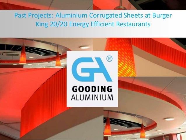 Past Projects: Aluminium Corrugated Sheets at Burger King 20/20 Energy Efficient Restaurants