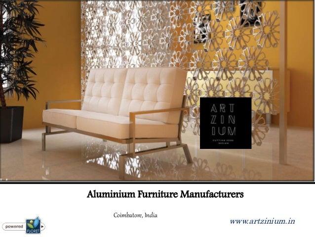Aluminium Furniture Manufacturers Coimbatore, India Www.artzinium.in ...