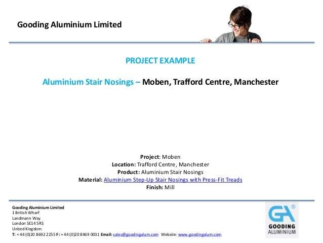 Gooding Aluminium Limited                                                        PROJECT EXAMPLE               Aluminium S...