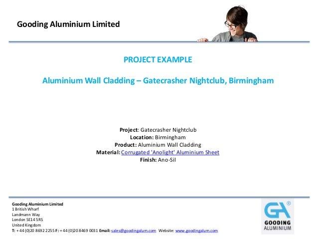 Gooding Aluminium Limited                                                        PROJECT EXAMPLE               Aluminium W...