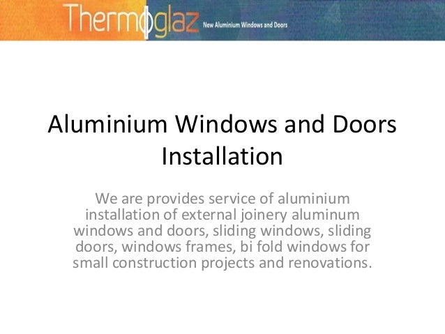 Aluminum Windows And Doors Training : Aluminium windows and doors installation