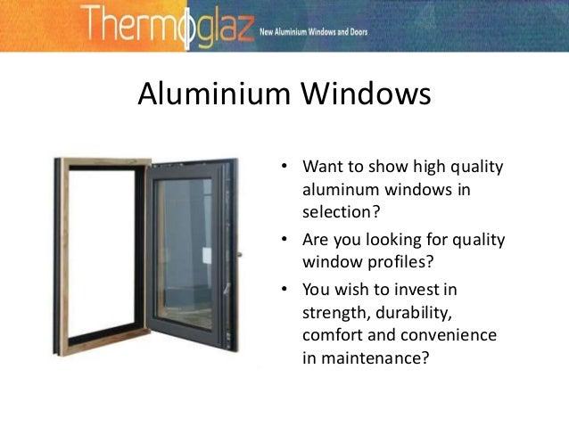 2. Aluminium Windows ...