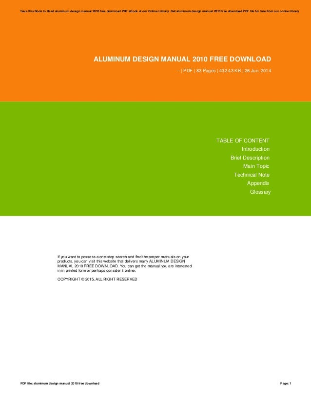 Aluminum design manual 2010 free download aluminum design manual 2010 free download pdf 83 pages 43243 kb fandeluxe Gallery